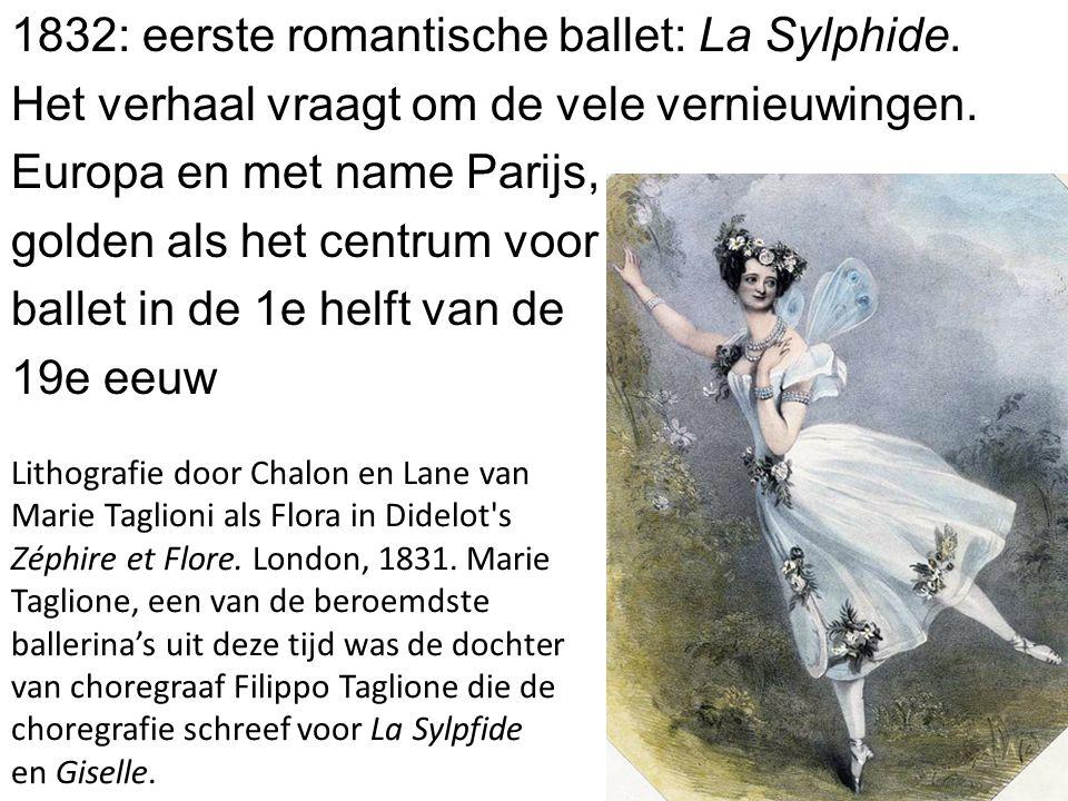 1832: eerste romantische ballet: La Sylphide