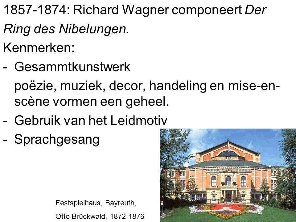 1857-1874: Richard Wagner componeert Der Ring des Nibelungen.