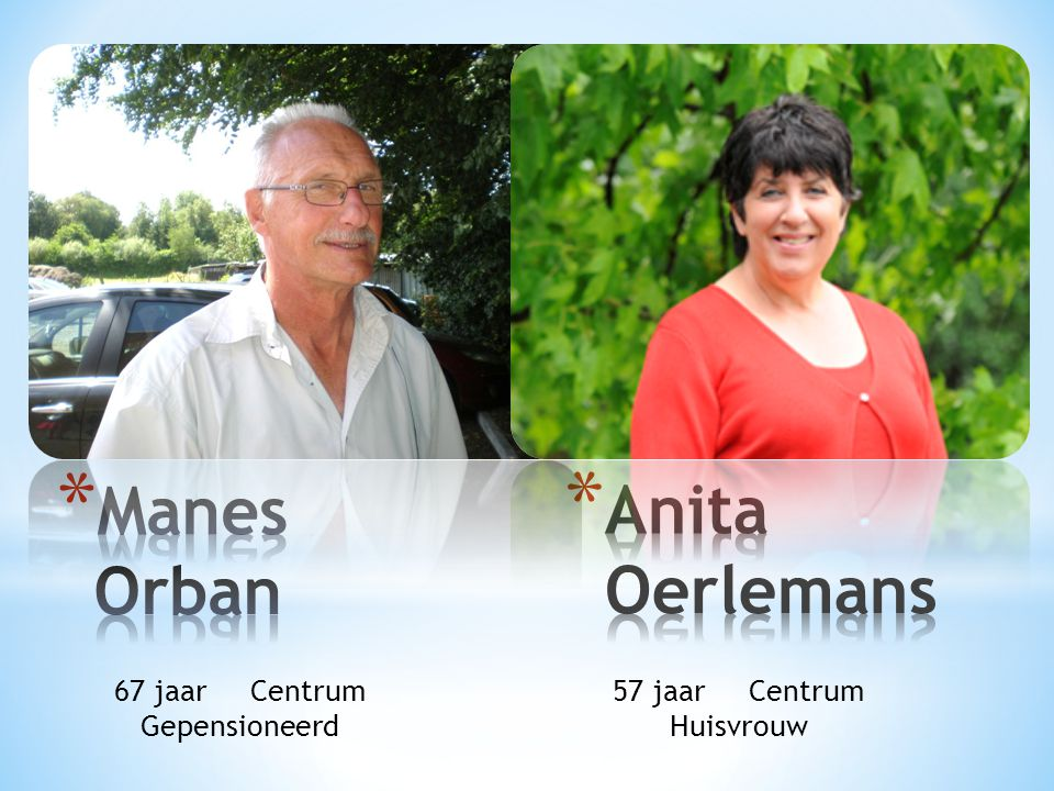 Manes Orban Anita Oerlemans 67 jaar Centrum Gepensioneerd