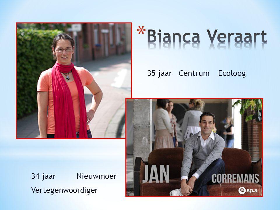 Bianca Veraart 35 jaar Centrum Ecoloog 34 jaar Nieuwmoer