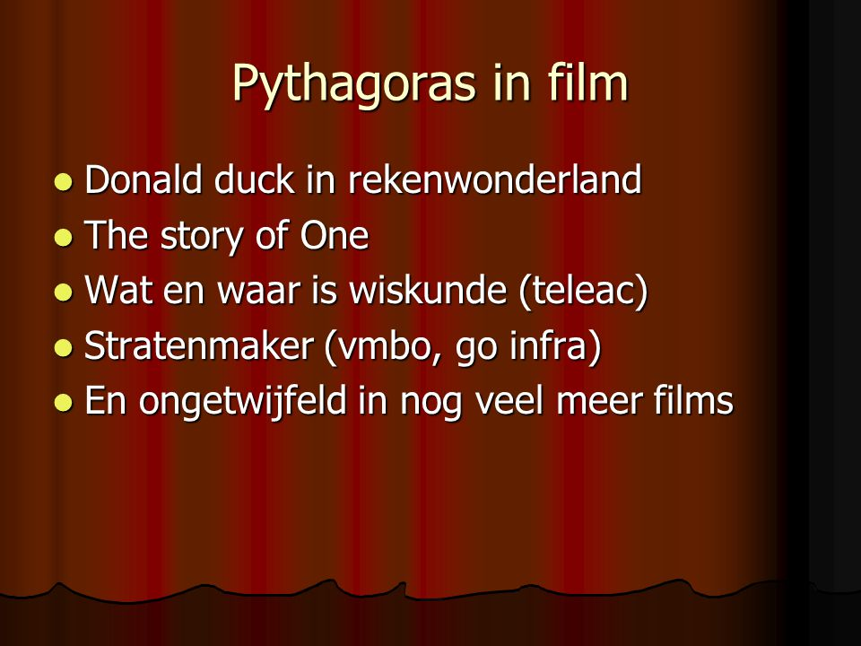 Pythagoras in film Donald duck in rekenwonderland The story of One