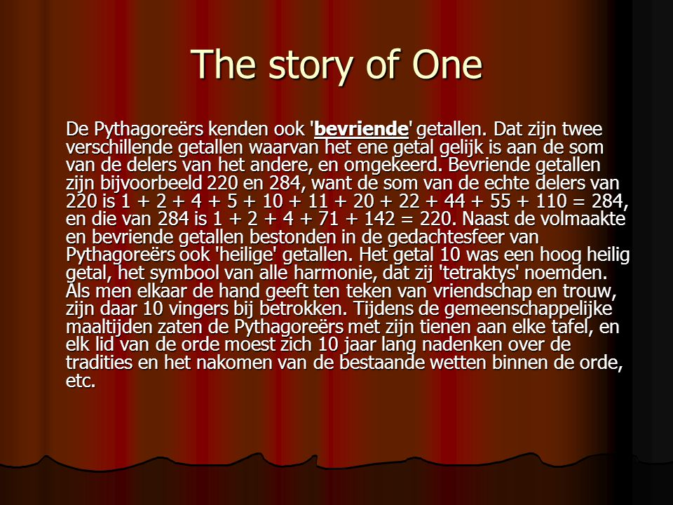 The story of One