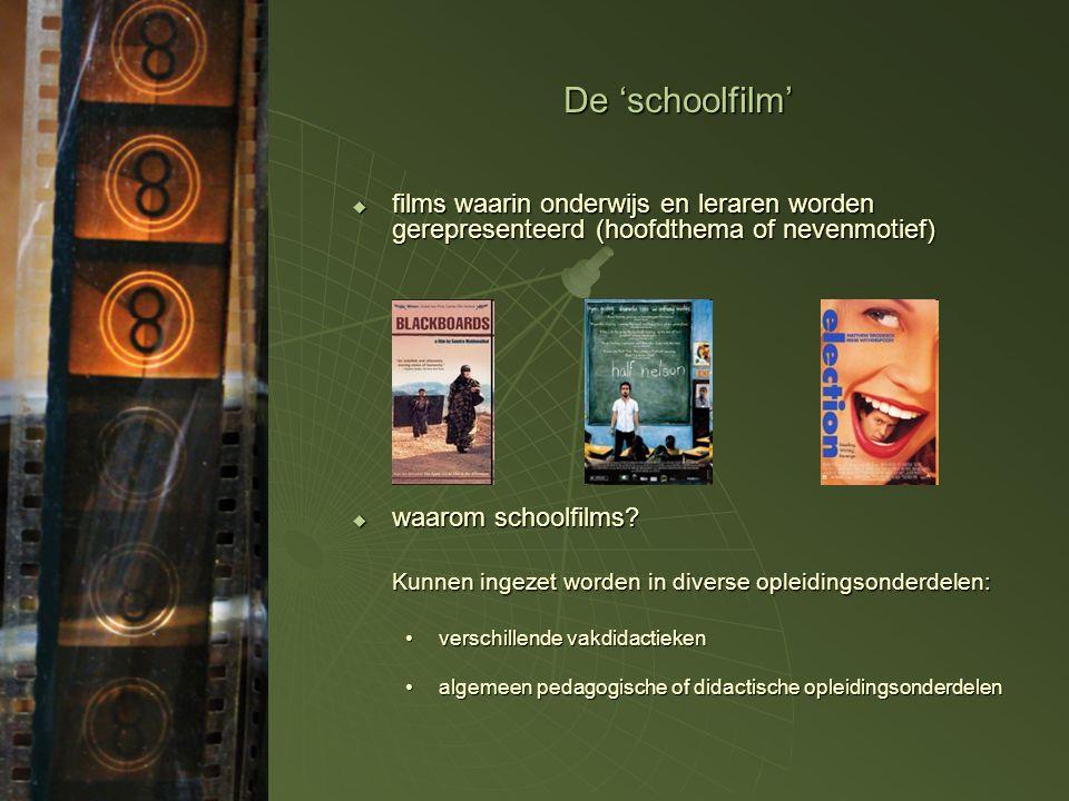 De 'schoolfilm' films waarin onderwijs en leraren worden gerepresenteerd (hoofdthema of nevenmotief)