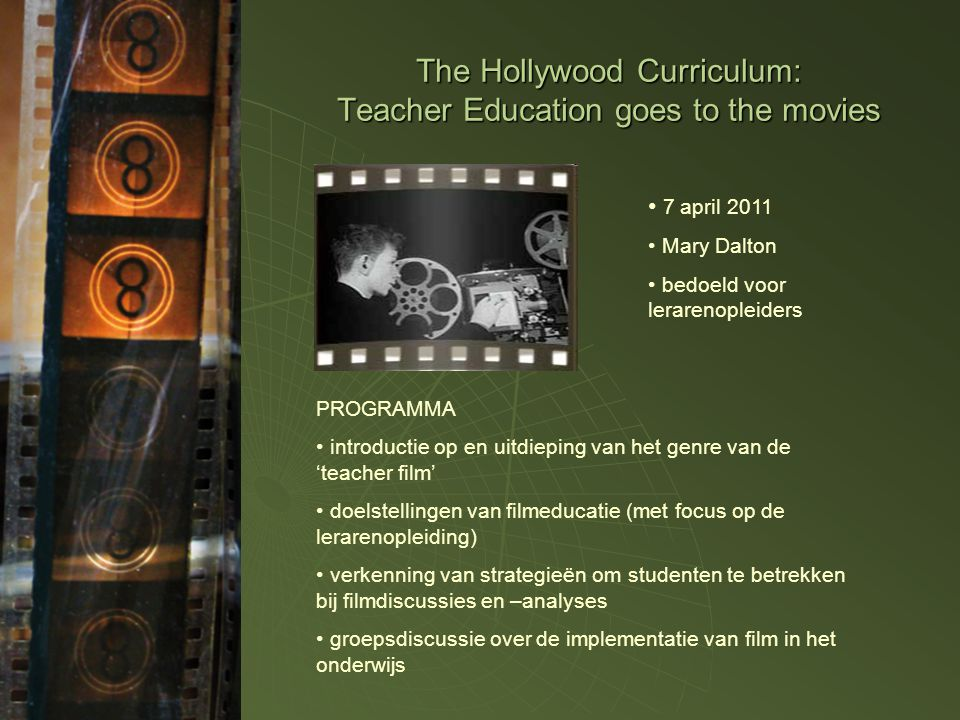 The Hollywood Curriculum: Teacher Education goes to the movies