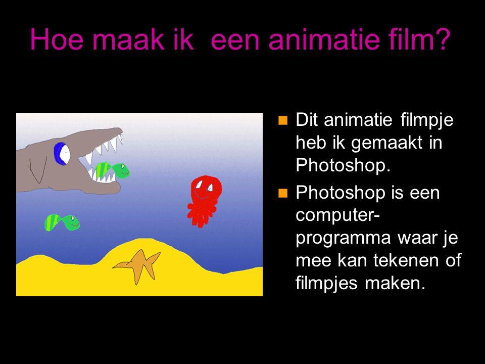 Hoe maak ik een animatie film