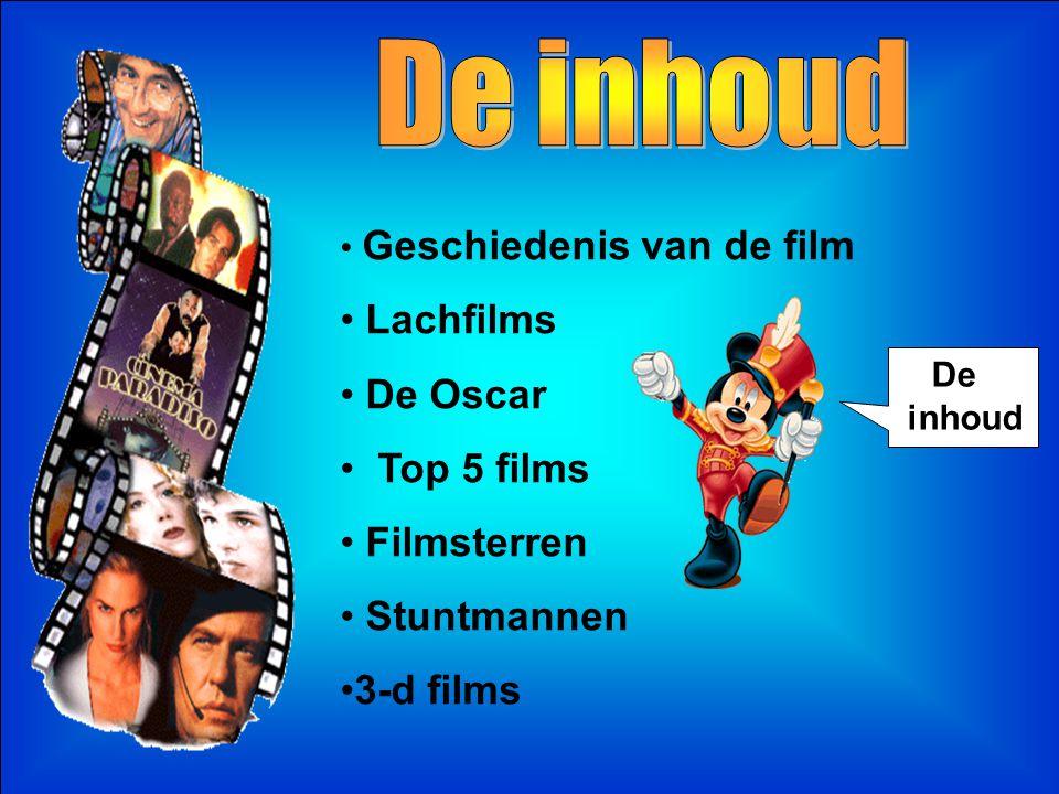 De inhoud Lachfilms De Oscar Top 5 films Filmsterren Stuntmannen