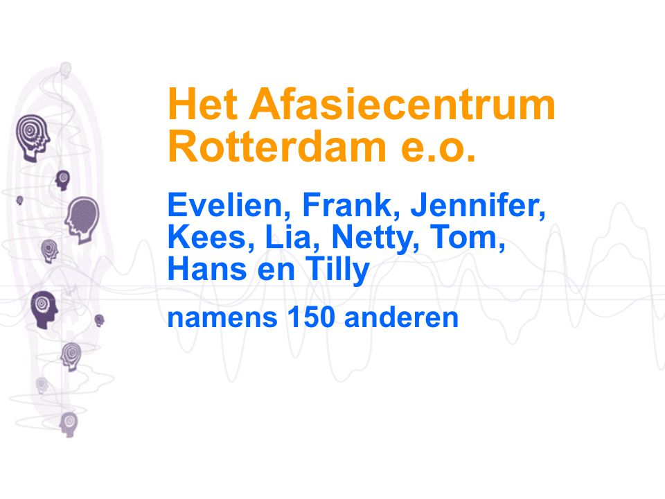 Het Afasiecentrum Rotterdam e.o.