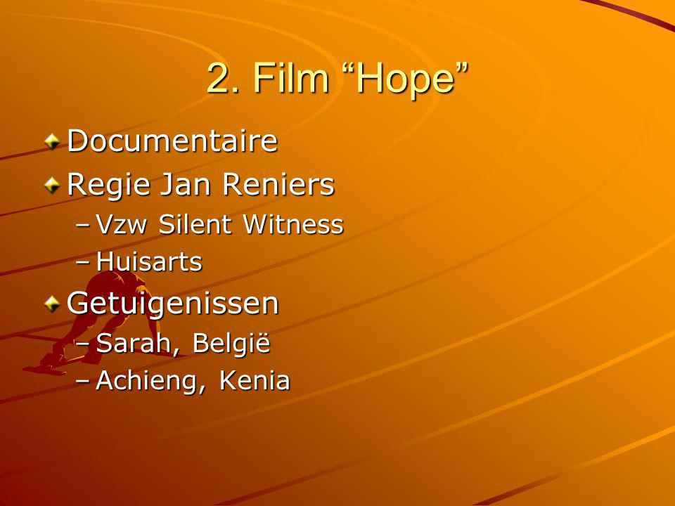 2. Film Hope Documentaire Regie Jan Reniers Getuigenissen