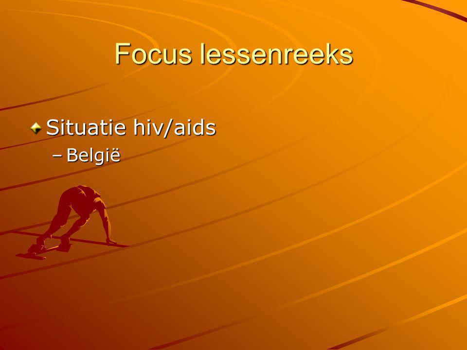 Focus lessenreeks Situatie hiv/aids België