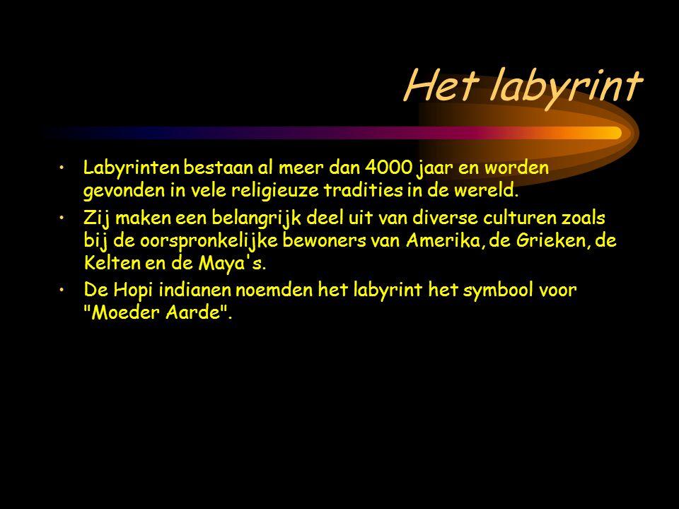 Het labyrint Labyrinten bestaan al meer dan 4000 jaar en worden gevonden in vele religieuze tradities in de wereld.