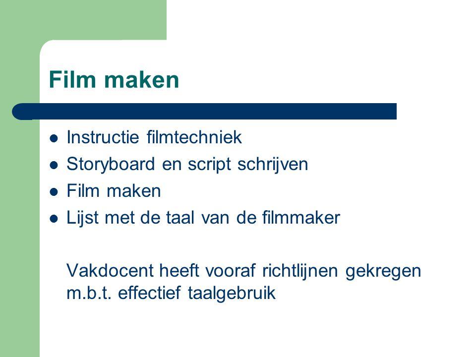 Film maken Instructie filmtechniek Storyboard en script schrijven