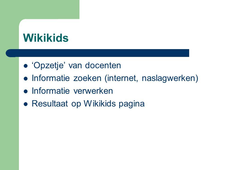 Wikikids 'Opzetje' van docenten