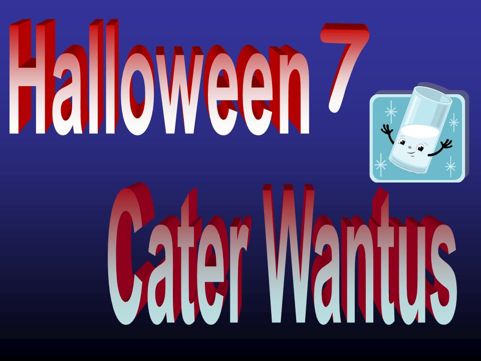 Halloween Cater Wantus