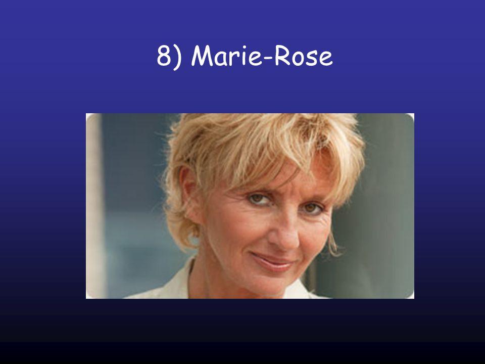8) Marie-Rose