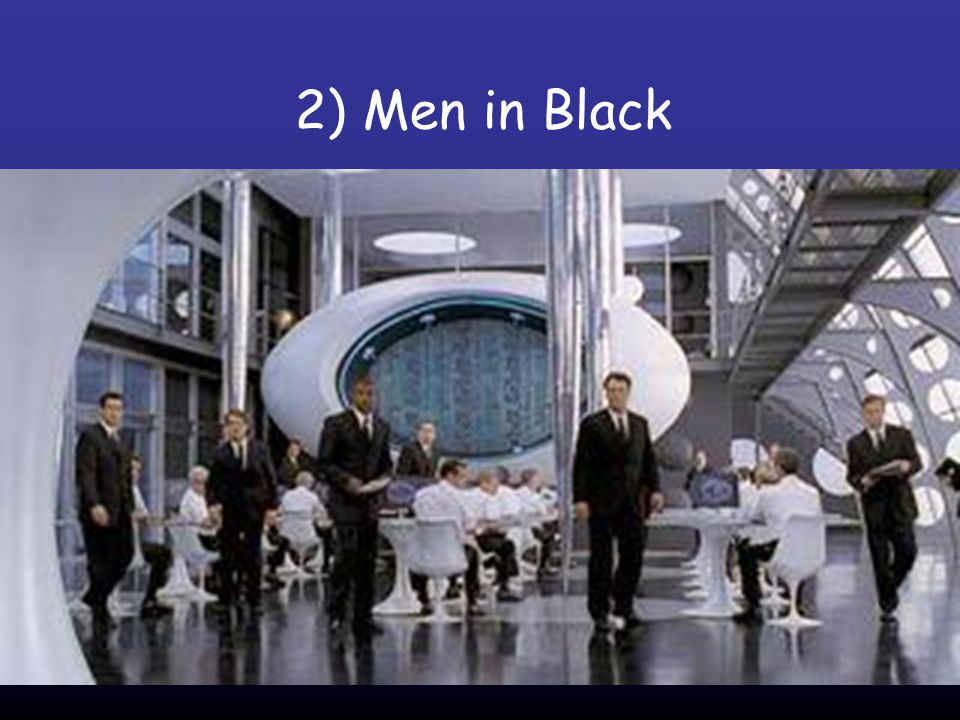 2) Men in Black