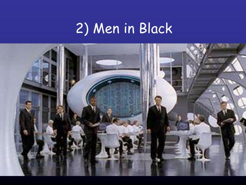 2) Men in Black