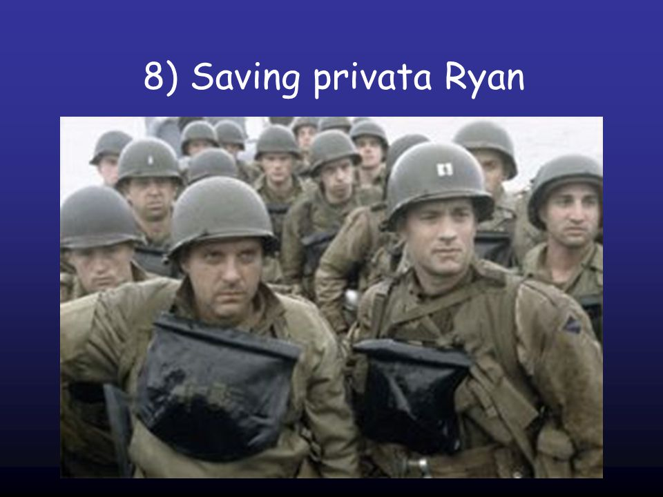 8) Saving privata Ryan