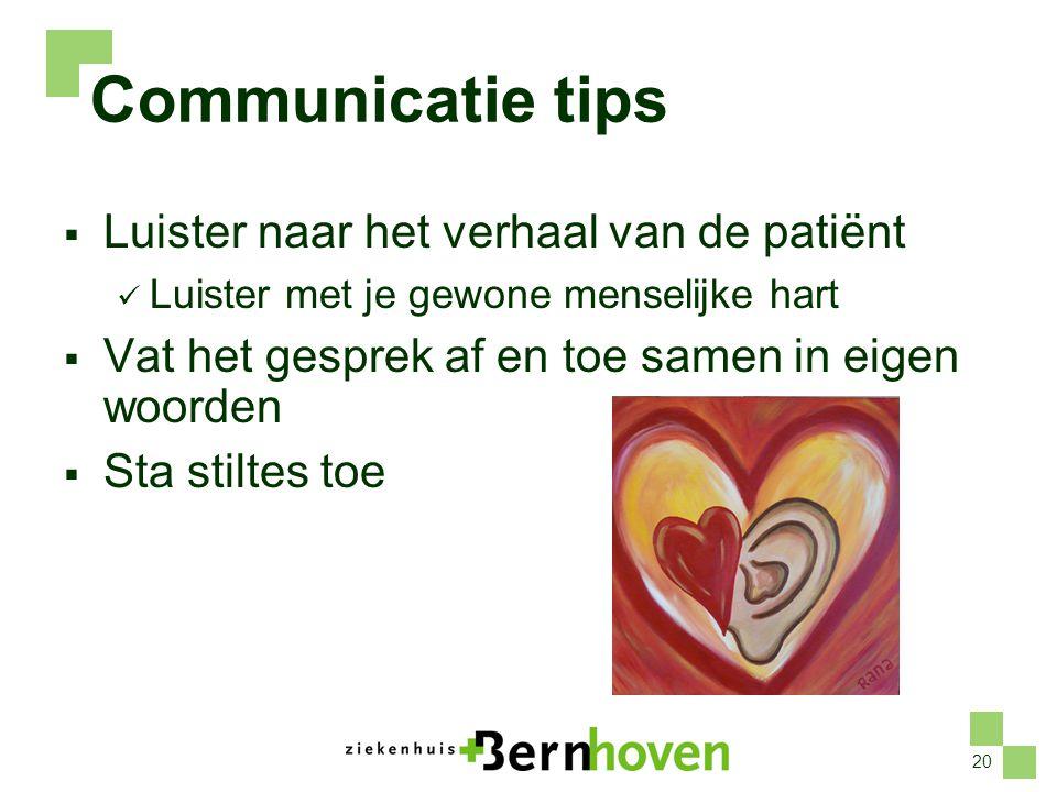 Communicatie tips Luister naar het verhaal van de patiënt