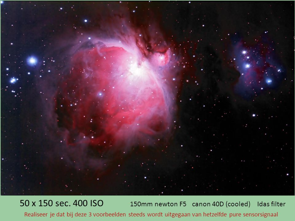 50 x 150 sec. 400 ISO 150mm newton F5 canon 40D (cooled) Idas filter