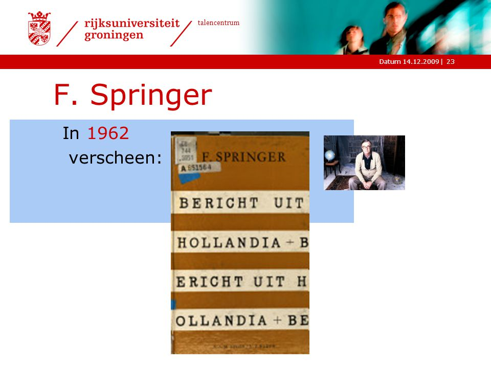 F. Springer In 1962 verscheen: