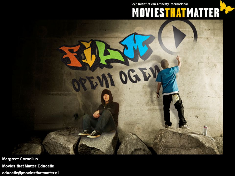 Margreet Cornelius Movies that Matter Educatie educatie@moviesthatmatter.nl