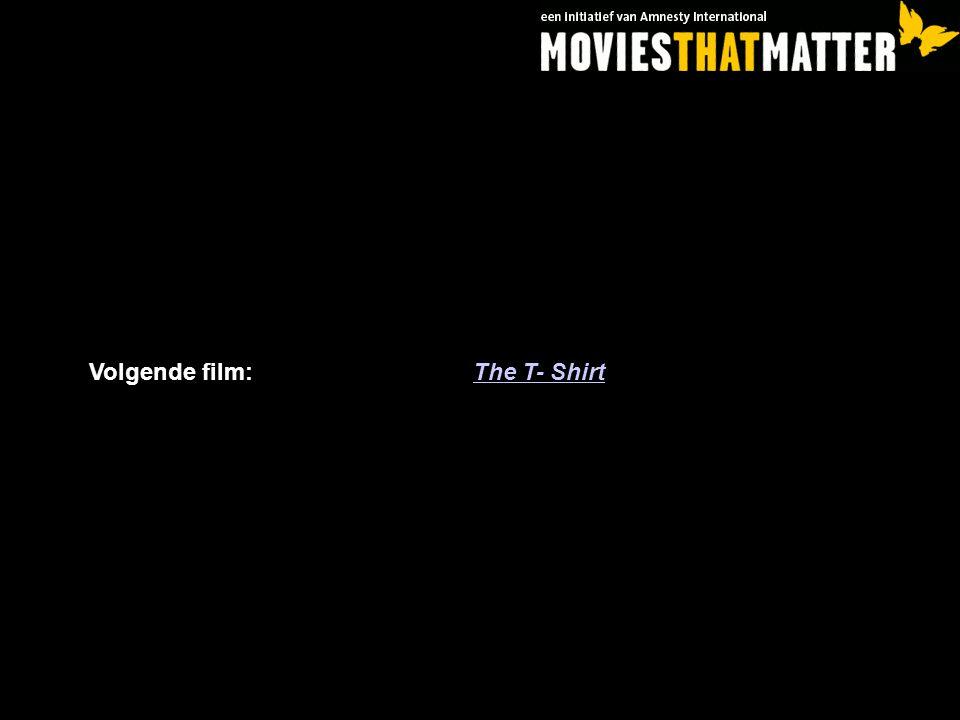 Volgende film: The T- Shirt