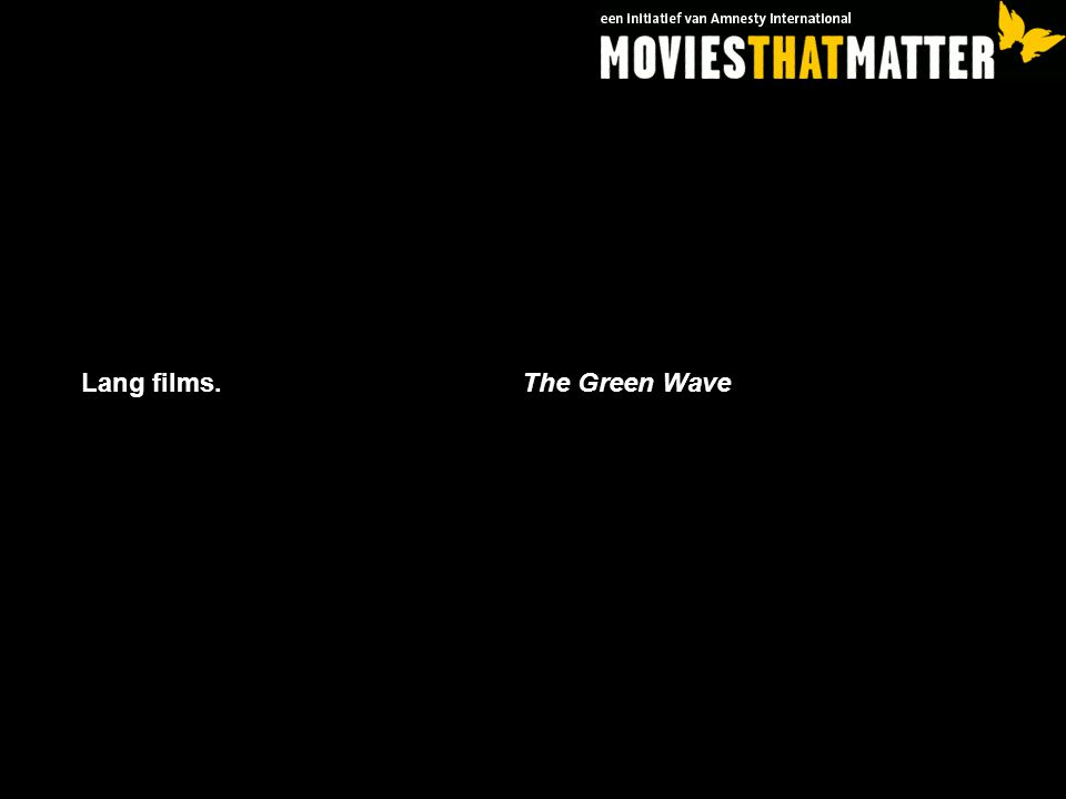 Lang films. The Green Wave