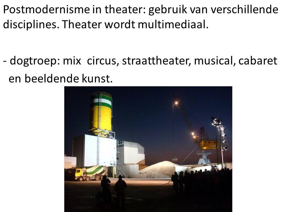 Postmodernisme in theater: gebruik van verschillende disciplines