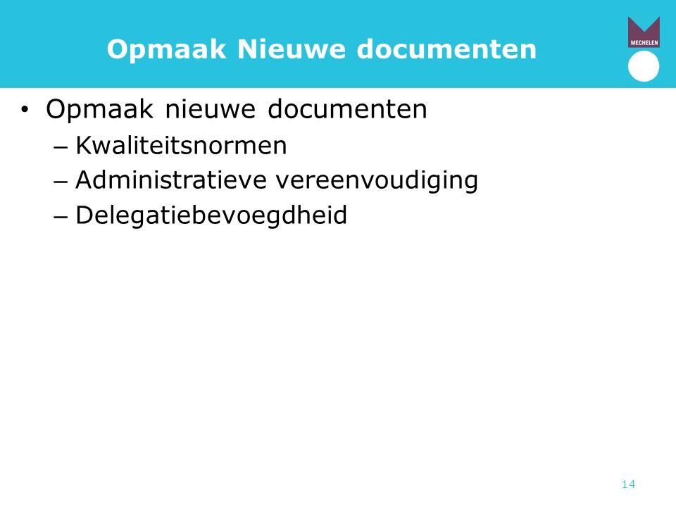 Opmaak Nieuwe documenten