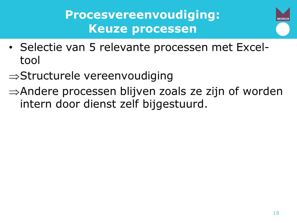 Procesvereenvoudiging: Keuze processen