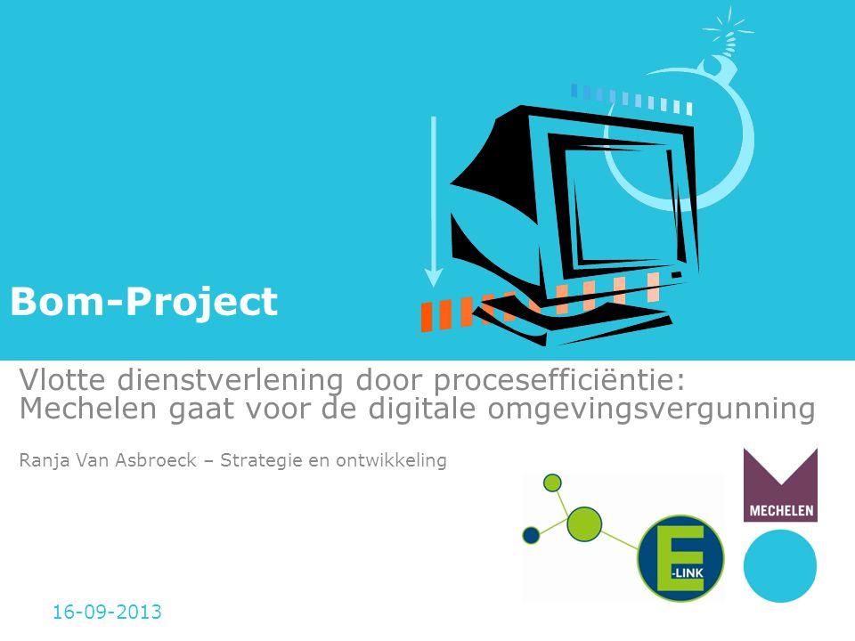 Bom-Project Vlotte dienstverlening door procesefficiëntie: Mechelen gaat voor de digitale omgevingsvergunning.