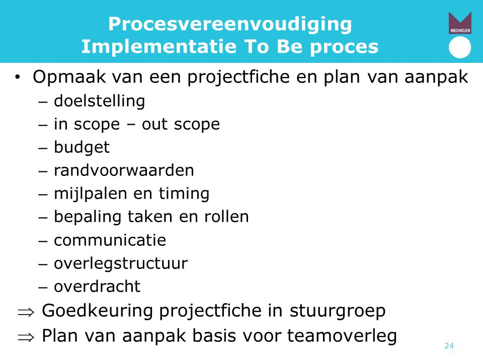 Procesvereenvoudiging Implementatie To Be proces