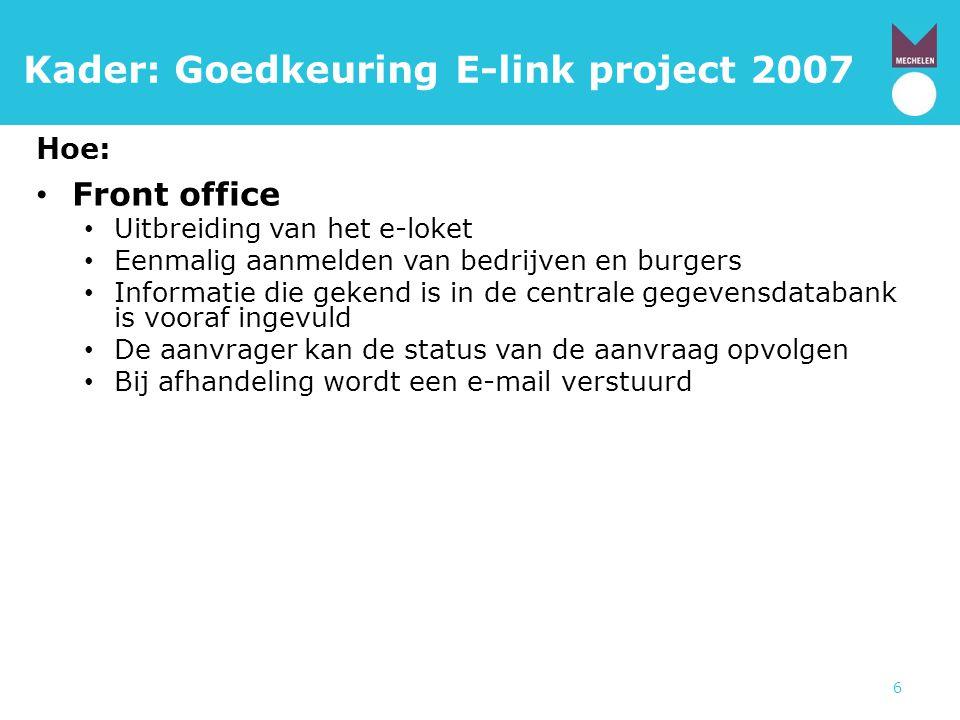 Kader: Goedkeuring E-link project 2007