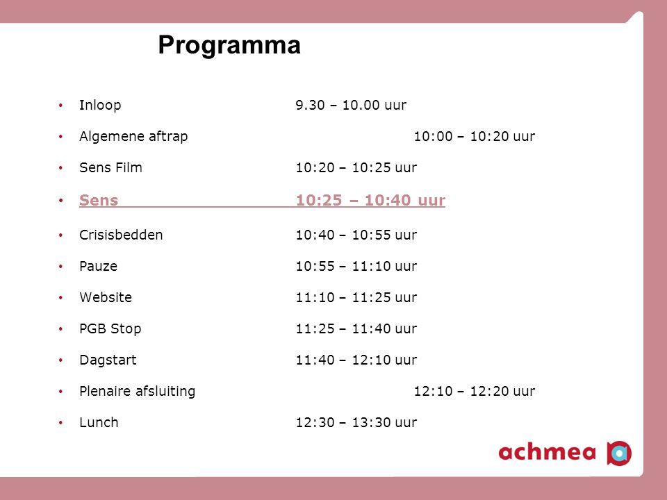 Programma Sens 10:25 – 10:40 uur Inloop 9.30 – 10.00 uur