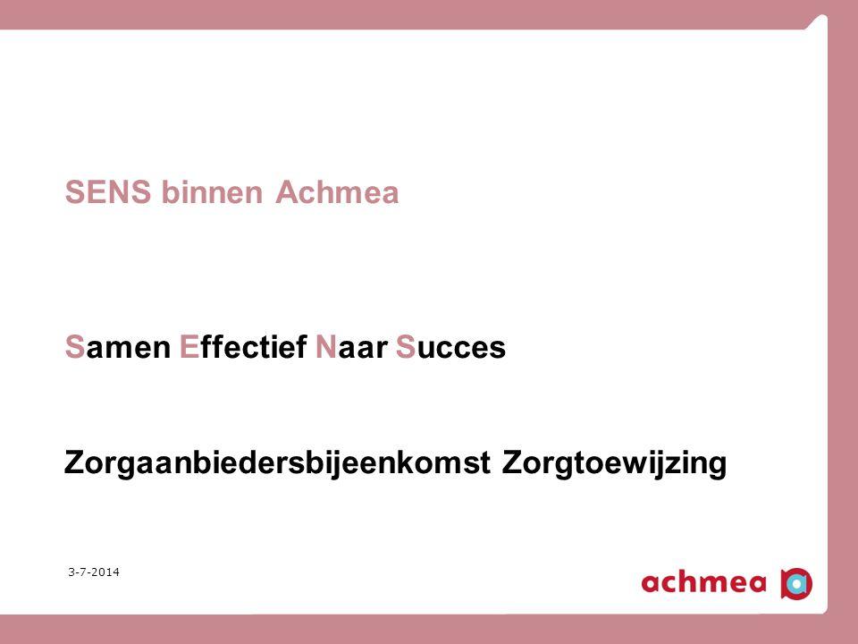 SENS binnen Achmea Samen Effectief Naar Succes Zorgaanbiedersbijeenkomst Zorgtoewijzing Sabine Marijnissen