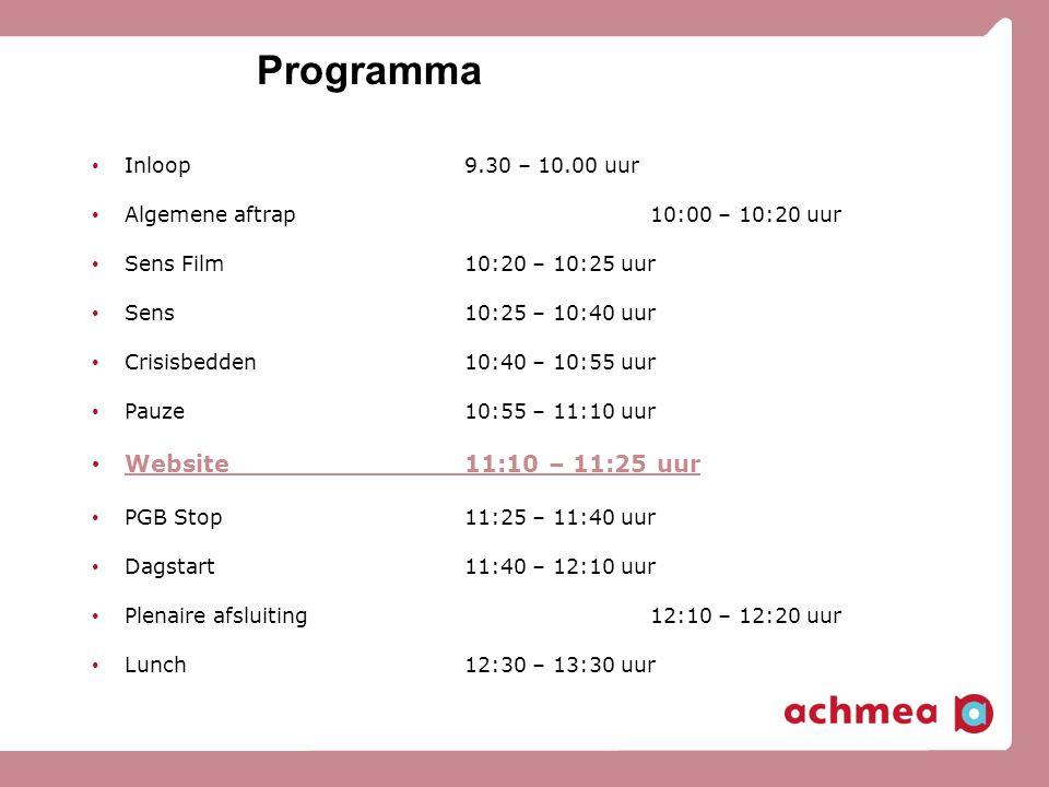Programma Website 11:10 – 11:25 uur Inloop 9.30 – 10.00 uur