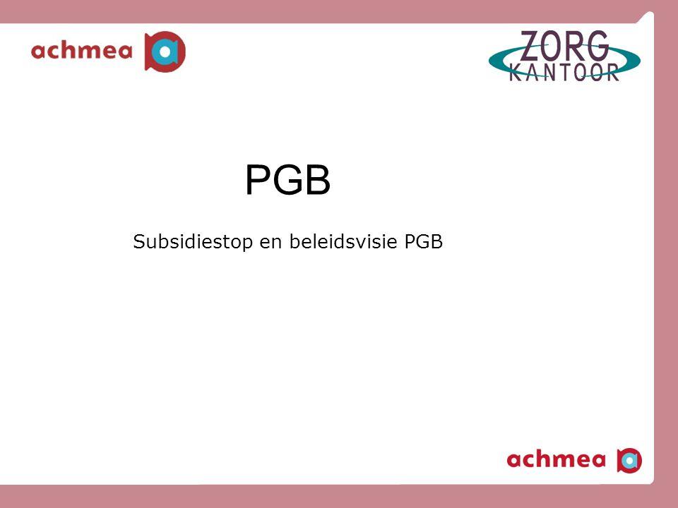 Subsidiestop en beleidsvisie PGB
