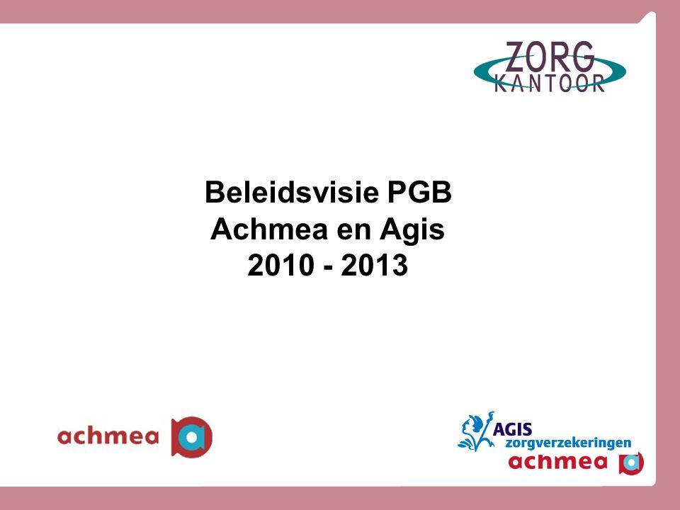 Beleidsvisie PGB Achmea en Agis 2010 - 2013