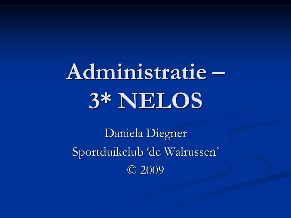 Administratie – 3* NELOS