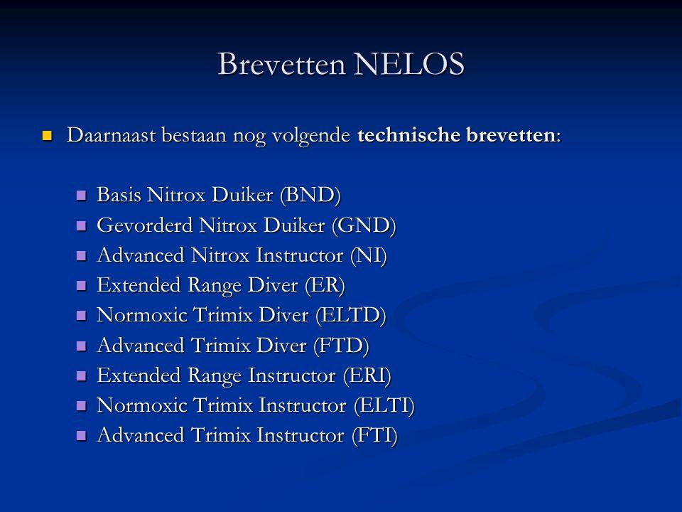 Brevetten NELOS Daarnaast bestaan nog volgende technische brevetten: