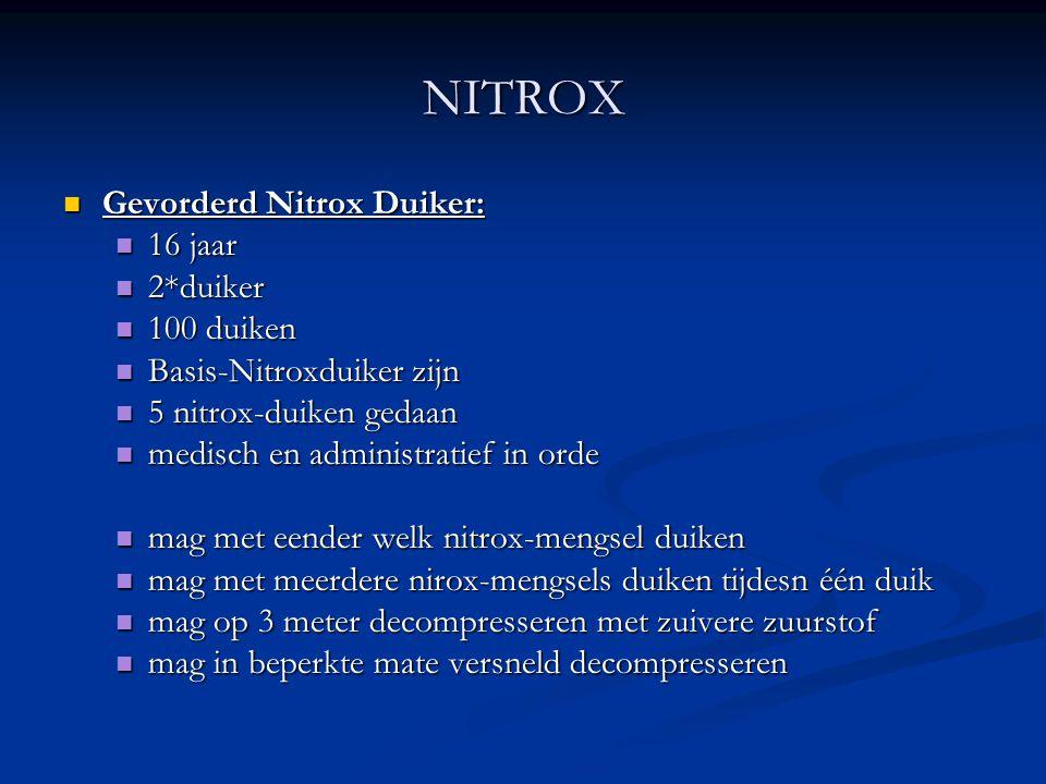 NITROX Gevorderd Nitrox Duiker: 16 jaar 2*duiker 100 duiken