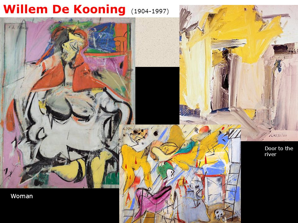 Willem De Kooning (1904-1997) Door to the river Woman