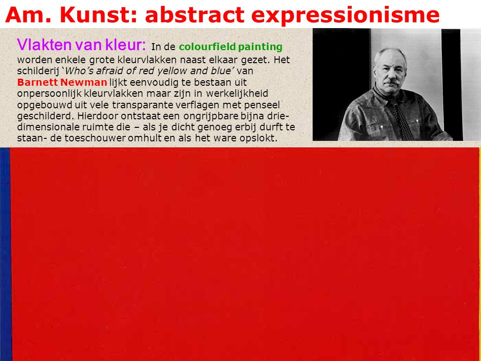 Am. Kunst: abstract expressionisme