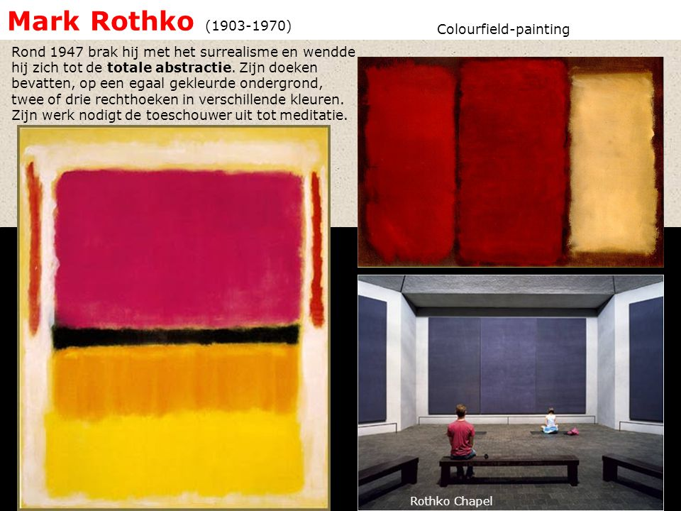 Mark Rothko ( ) Colourfield-painting