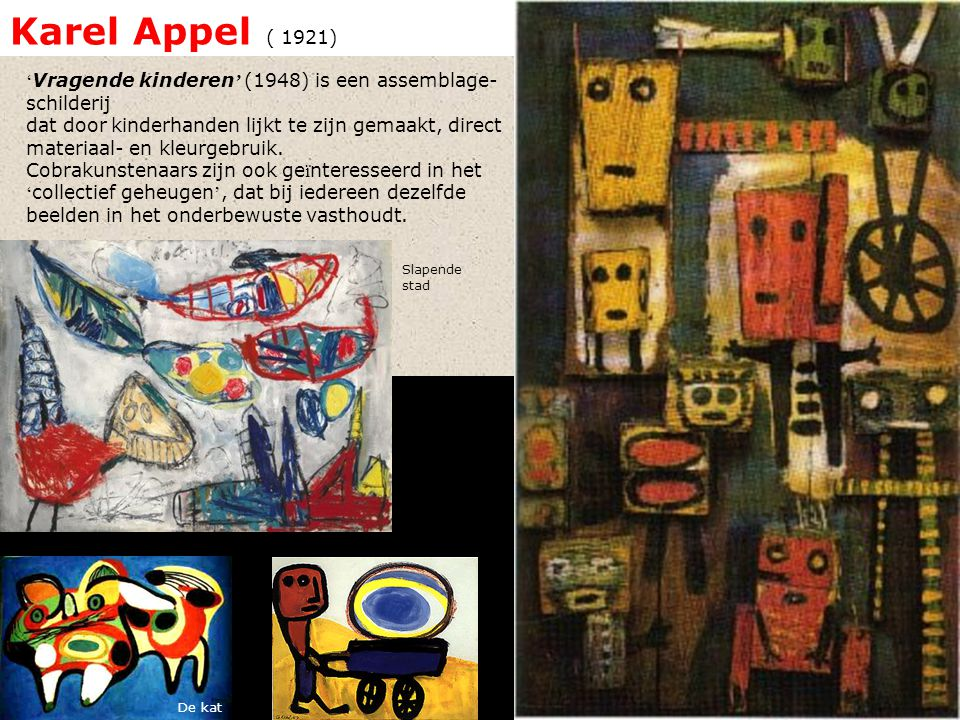 Karel Appel ( 1921)