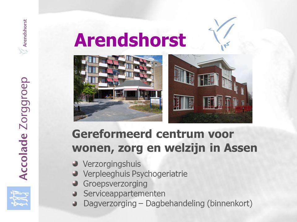 Accolade Zorggroep Arendshorst Gereformeerd centrum voor