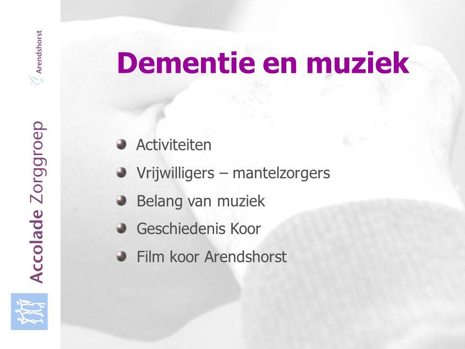 Accolade Zorggroep Dementie en muziek Activiteiten