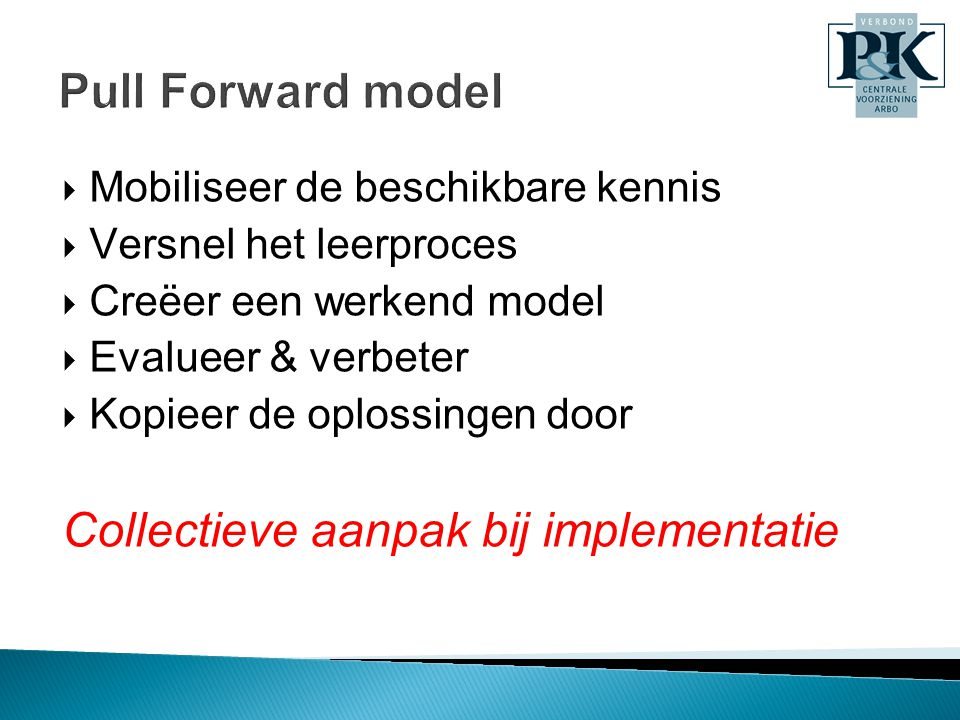 Collectieve aanpak bij implementatie