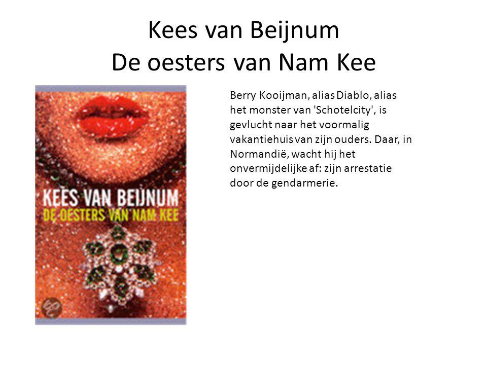 Kees van Beijnum De oesters van Nam Kee