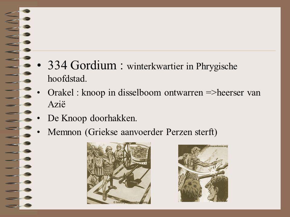 334 Gordium : winterkwartier in Phrygische hoofdstad.